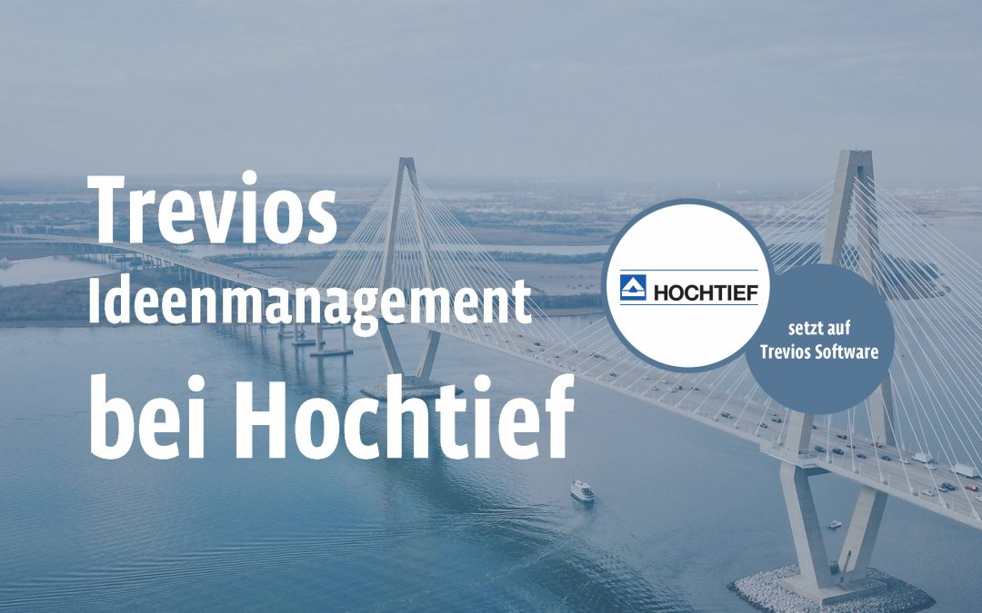 Interview: Das Ideenmanagement bei Hochtief