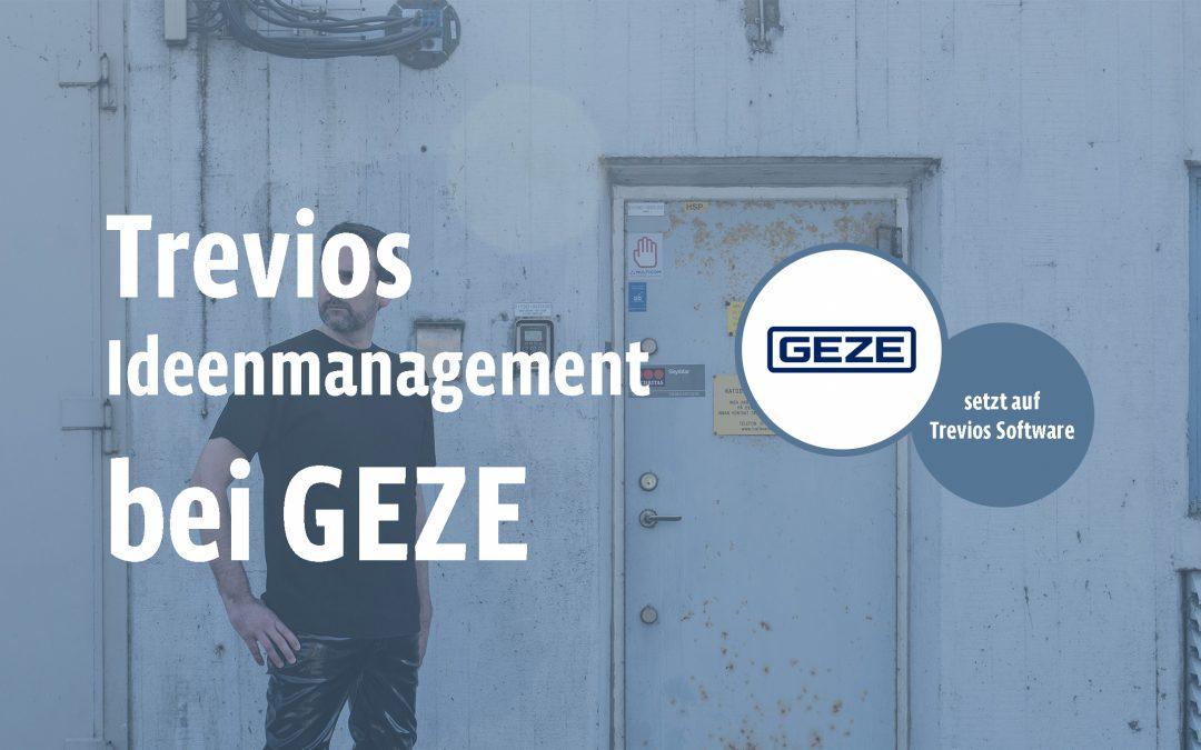 """""""Ideen fördern"""" – GEZE arbeitet mit Trevios Software"""