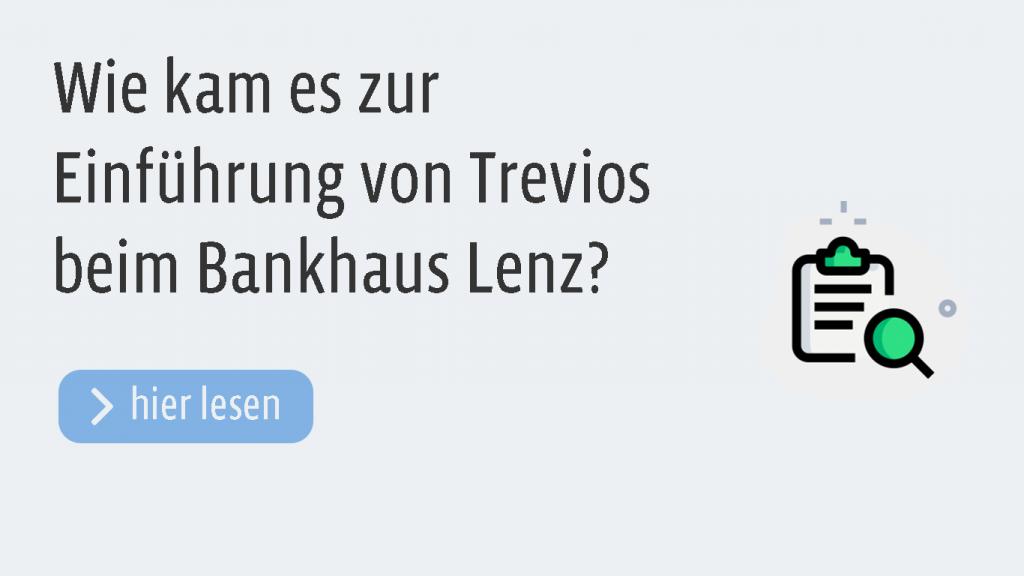 Wie kam es beim Bankhaus August Lenz zu der Einführung der Beschwerdemanagement Software Trevios?